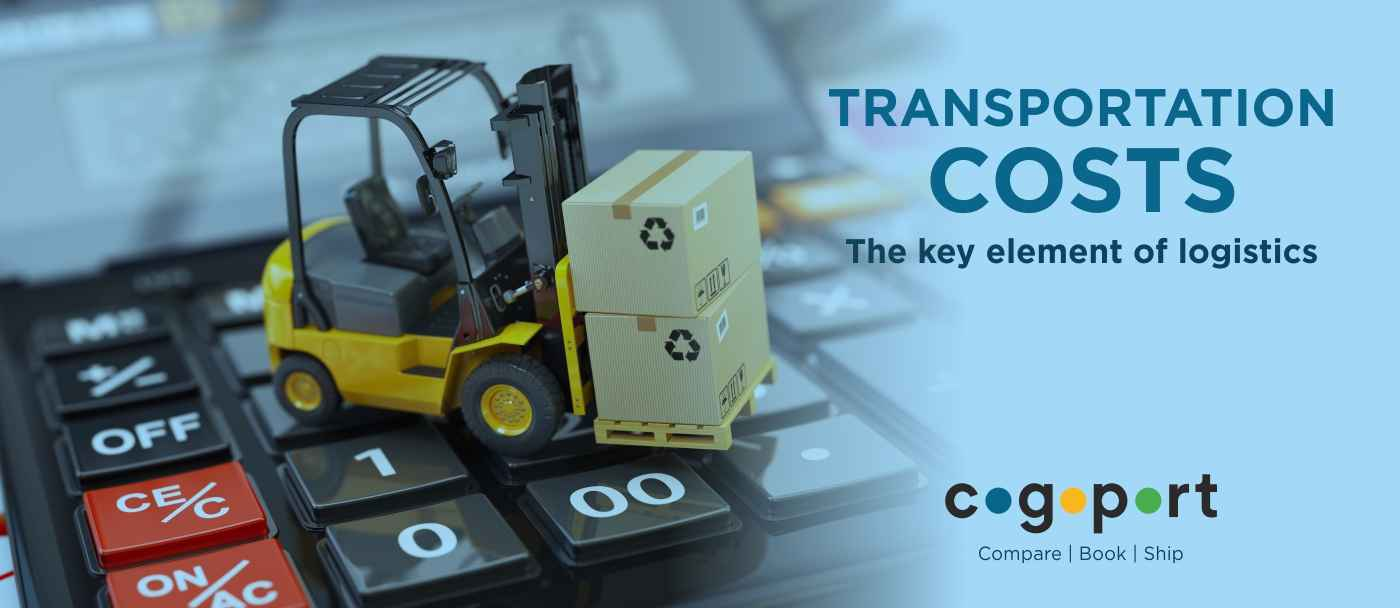 Transportation costs | The key player in Logistics.